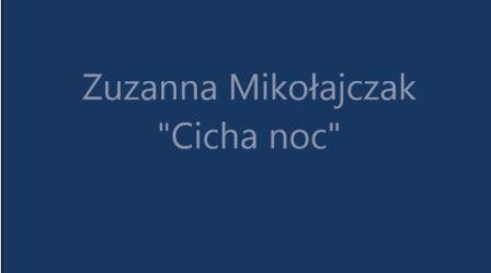 Zuzanna Mikołajczak Cicha noc